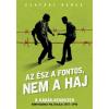 Jaffa Kiadó CSATÁRI BENCE - AZ ÉSZ A FONTOS, NEM A HAJ - ÜKH 2015