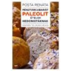 Jaffa Kiadó Pénztárcabarát Paleolit ételek hedonistáknak - Posta Renáta