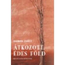 JAM AUDIO ÁTKOZOTT, ÉDES FÖLD irodalom