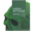 JAM AUDIO Hornyik Sándor - Halálos természet - Naturalizmus és humanizmus a 21. században