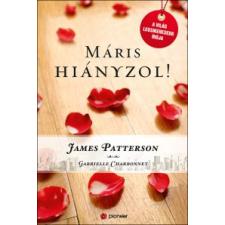 James Patterson, Gabrielle Charbonnet MÁRIS HIÁNYZOL! regény