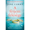 Jane Corry CORRY, JANE - A FÉRJEM FELESÉGE