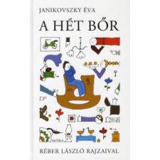 Janikovszky Éva A HÉT BŐR gyermek- és ifjúsági könyv