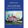 Jankó Olga Hollófészek - hogyan lett király hunyadi mátyás