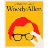 Jason Bailey Minden, ami Woody Allen