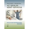JATEPress Az ápolás mint hivatás - Magatartástudományi elemzés