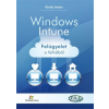 Jedlik Oktatási Stúdió Király István: Windows Intune - felügyelet a felhőből