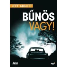 Jeff Abbott Bűnös vagy! regény