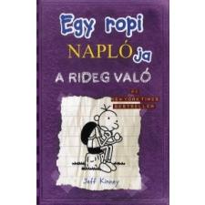 Jeff Kinney Egy ropi naplója: A rideg való gyermek- és ifjúsági könyv