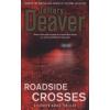 Jeffery Deaver Roadside Crosses