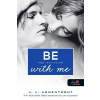 Jennifer L. Armentrout Be with me - Légy mellettem