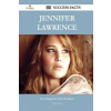 Jennifer Lawrence 195 Success Facts - Everything You Need to Know about Jennifer Lawrence – Brian Salazar