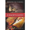 Jennifer Lee Carrell A MACBETH-REJTÉLY