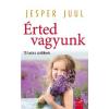 Jesper Juul Érted vagyunk