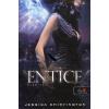 Jessica Shirvington Entice - Csábítás