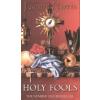 Joanne Harris HOLY FOOLS