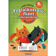 - JOBB LESZEK... MATEKBÓL 4. OSZT.  - FOGLALKOZTATÓ FÜZET ISKOLÁSOKNAK gyermek- és ifjúsági könyv