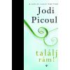 Jodi Picoult PICOULT, JODI - TALÁLJ RÁM!