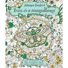 Johanna Basford BASFORD, JOHANNA - ÍRISZ ÉS A TINTAPILLANGÓ gyermek- és ifjúsági könyv
