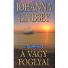 Johanna Lindsey A VÁGY FOGLYAI - A MALORY CSALÁD 8.