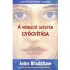 John Bradshaw A mérgező szégyen gyógyítása