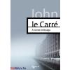 John Le Carré John La Carré: A kémek öröksége