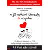 John M. Gottman - Nan Silver : A jól működő házasság 7 alapelvel