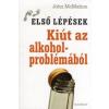 John McMahon Kiút az alkoholproblémákból