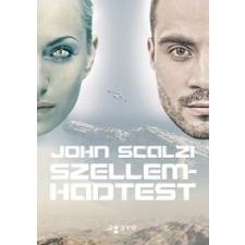 John Scalzi Szellemhadtest regény