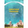 Jonathan Franzen Jonathan Franzen: A huszonhetedik város