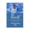 Jorge Bucay Jorge Bucay: A bölcsesség útja