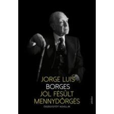 Jorge Luis Borges Jól fésült mennydörgés irodalom