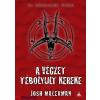 Josh Malerman : A végzet tébolyult kereke