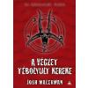 Josh Malerman MALERMAN, JOSH - A VÉGZET TÉBOLYULT KEREKE