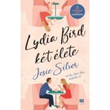 Josie Silver Lydia Bird két élete irodalom