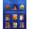 Jostein Gaarder Karácsonyi rejtély