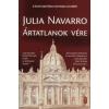 Julia Navarro ÁRTATLANOK VÉRE