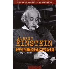 Jürgen Neffe Albert Einstein igaz története természet- és alkalmazott tudomány