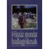 K.u.K. Kiadó FÉLSZÁZ MONDAT BALLAGÓKNAK