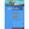 Kaku Michio Az elme jövője
