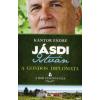 Kántor Endre JÁSDI ISTVÁN - A GONDOS DIPLOMATA