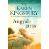 Karen Kingsbury KINGSBURY, KAREN - ANGYALJÁRÁS - ANGYALJÁRÁS-SOROZAT 1.