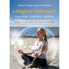 Karin Schnellbach LÉLEGEZZ HELYESEN! - A LÉGZÉSTERÁPIA GYAKORLATI ALKALMAZÁSMÓDJAI