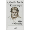 Karinthy Frigyes RÖHÖG AZ EGÉSZ OSZTÁLY - VÁLOGATOTT ÍRÁSOK