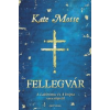 Kate Mosse Fellegvár