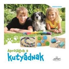 Katharina Rotter Apróságok a kutyádnak kisállatfelszerelés