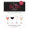 Katherine Cole A nagy borválasztó
