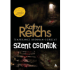 Kathy Reichs REICHS, KATHY - SZENT CSONTOK - TEMPERANCE BRENNAN-SOROZAT