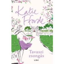 Katie Fforde Tavaszi zsongás irodalom