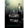 Kendall Kulper A mágikus tolvaj